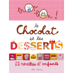Mila Editions - Trop bon ! Le chocolat et les desserts (Book in French)