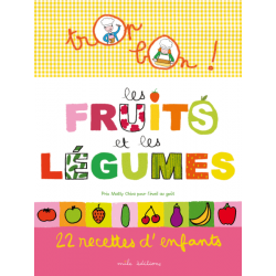 Mila Editions - Les Fruits et les Légumes (Book in French)